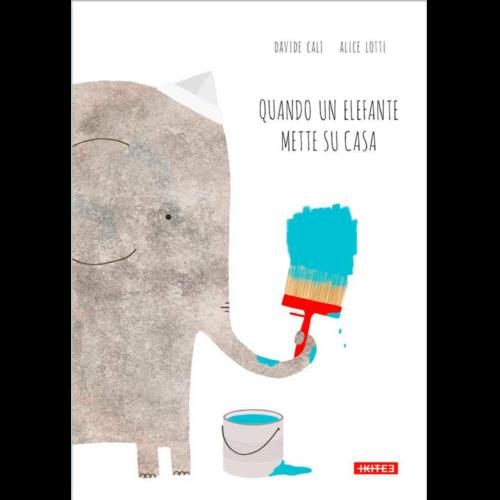 quando-un-elefante-mette-su-casa